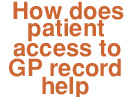 Do you know how patient access to the GP electronic health records helps you to self care better?