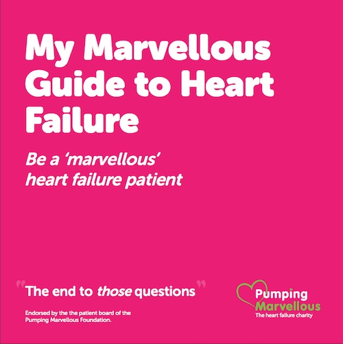 My Marvellous Guide to Heart Failure